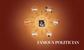 FAMOUS POLITICIAN