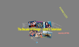 The Decade of Change - 1970's Television