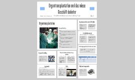 Organtransplantation und der Handel mit Organ