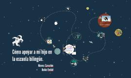 Cómo ayudar a mi hijo/a en la escuela bilingüe.