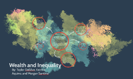 Wealth and inequality