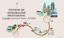 INFORME DE INTEGRACION PROFESIONAL