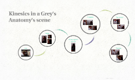 Kinesics in a Grey's Anatomy's scene
