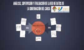 ANÁLISIS, SUPERVISIÓN Y EVALUACIÓN DE LA RED DE DATOS DE LA