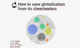 How to save globalization from the cheerleaders