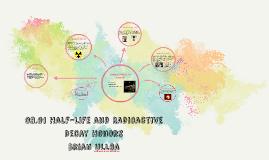 08.01 Half-Life and Radioactive Decay Honors