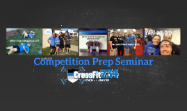CrossFit 734 Competition Prep Seminar