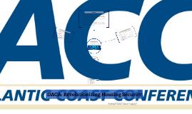 DACA: Revolutionizing Housing Security