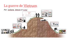 La guerre de Vietnam