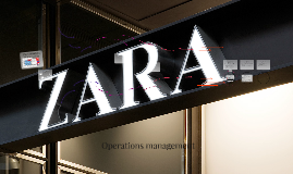 Case: Operations Strategy of Zara