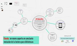 Ebooks: un nuevo soporte en constante evolución en las bibliotecas