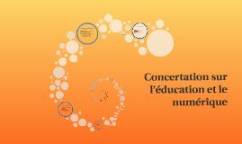 Concertation sur l'éducation et le numérique