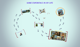 SOME EXPERIENCE IN MY LIFE