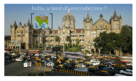 India, a land of contradictions ?