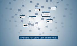 Dimensiones Morales de los Sistemas de Información