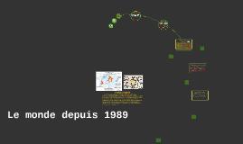 Le monde depuis 1989