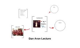 Dan Aron Lecture