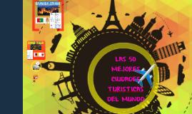 LOS 50 MEJORES LUGARES TURISTICOS DEL MUNDO
