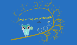 GVWP Writing Group Etiquette