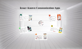 lesser-Known Communication Apps