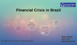Financial Crisis in Brazil and