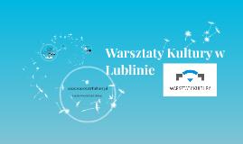 Warsztaty Kultury w Lublinie