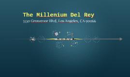 The Millenium Del Rey
