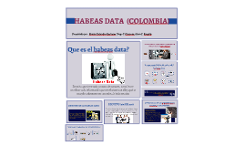 HABEAS DATA  (COLOMBIA)