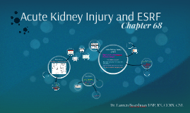 Acute Kidney Injury and ESRF