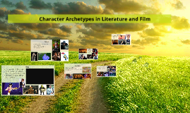 Character Archetypes in Literature and Film