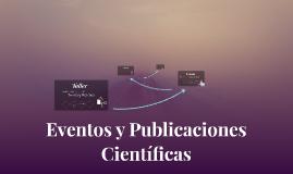 Eventos y Publicaciones Científicas