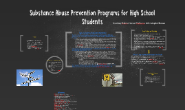 Substance Abuse Prevention Programs for High School Students