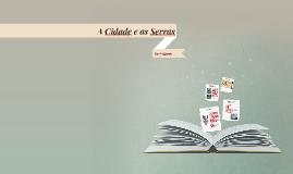 Copy of Copy of A Cidade e as Serras