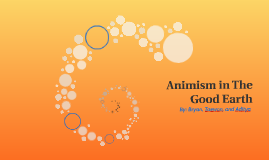 Animism in The Good Earth