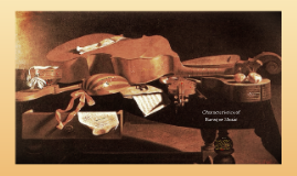 Copy of baroque music project by diane flores on prezi for Characteristics of baroque period