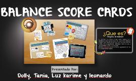 BALANCE SCORE CARDS