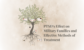 PTSD's Effect on Military Families and Effective Methods of
