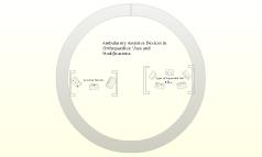 Ambulatory Assistive Devices