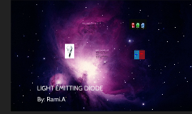 Light emitting diode (LED) By rami,a