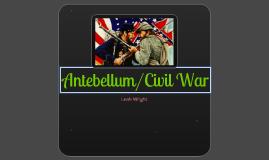 Copy of Copy of Antebellum/Civil War