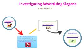 Investigating Advertising Slogans