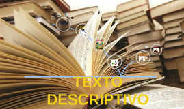Copy of Copy of Texto Descriptivo