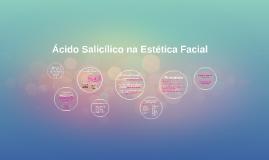 Ácido Salicílico na Estética Facial