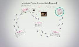 La síntesis: Proceso de pensamiento Proyecto I