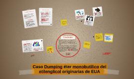 Copy of Caso Dumping éter monobutilico del etelinglicol