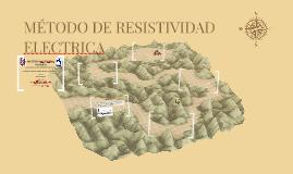 MÉTODO DE RESISTIVIDAD ELECTRICA