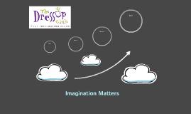 Imagination Matters