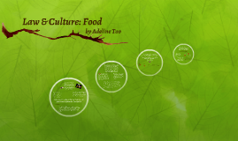 Law & Culture: Food