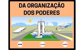 Organização dos Poderes
