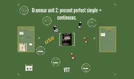Unit 2: grammar